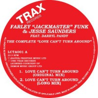 Image of Farley Jackmaster Funk & Jesse Saunders Feat. Darryl Pandy - The Complete Love Can't Turn Around
