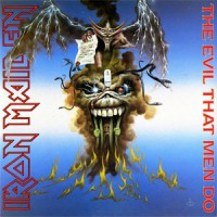 Image of Iron Maiden - The Evil That Men Do