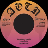Image of Lew Kirton - Something Special / Love, I Don't Want Your Love