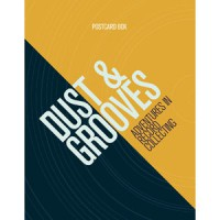 Image of Eilon Paz - Dust & Grooves - Adventures In Record Collecting Dust & Grooves (Postcard Box)