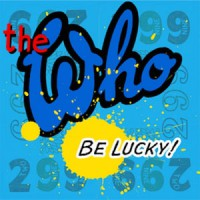 Image of The Who - Be Lucky