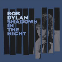 Image of Bob Dylan - Shadows In The Night