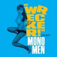 Image of The Mono Men - Wrecker!