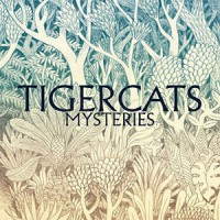 Image of Tigercats - Mysteries