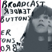 Image of Broadcast - Tender Buttons