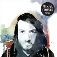 Image of Mikal Cronin - MCIII