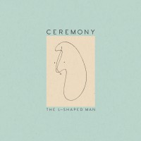 Image of Ceremony - The L-Shaped Man