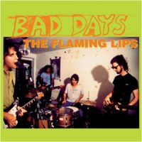 Image of The Flaming Lips - Bad Days EP