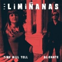 Image of The Liminanas - Time Will Tell / Alicante