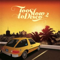 Image of Various Artists - Too Slow To Disco - Volume 2