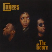 Fugees - The Score - 180g Vinyl Edition