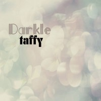 Image of Taffy - Darkle