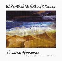 W. Barthel / M. Böhm / R. Bauer - Timeless Horizons