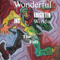 Image of The Fall - The Wonderful And Frightening World Of The Fall - Remastered Vinyl