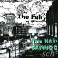 Image of The Fall - This Nation's Saving Grace - Remastered Vinyl