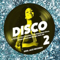 Image of Various Artists - Disco 2 - A Further Fine Selection Of Independent Disco, Modern Soul And Boogie 1976-80 (Record A)