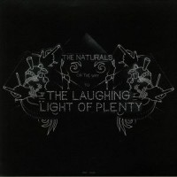 Image of The Naturals - On The Way (To The Laughing Light Of Plenty)