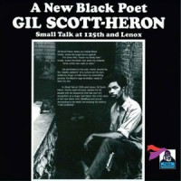 Image of Gil Scott-Heron - Small Talk At 125th And Lenox - OST Recordings Edition