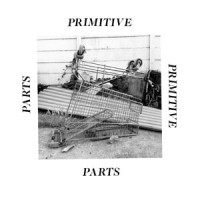 Image of Primitive Parts - Parts Primitive