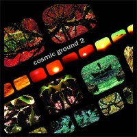 Image of Cosmic Ground - Cosmic Ground II