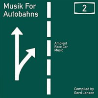 Image of Various Artists - Musik For Autobahns Vol. 2