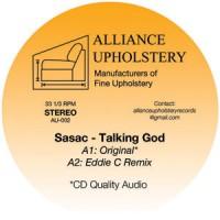 Image of Sasac - Talking God - Inc. Eddie C / Alex Israel / Benedek Remixes