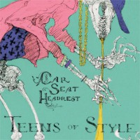 Image of Car Seat Headrest - Teens Of Style