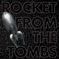 Image of Rocket From The Tombs - Black Record