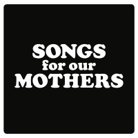 Image of Fat White Family - Songs For Our Mothers