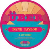 Image of Dane Taylor - Let's Float