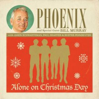 Image of Phoenix Feat. Bill Murray - Alone On Christmas