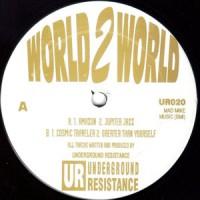 Image of Underground Resistance - World 2 World