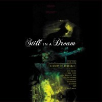 Various Artists - Still In A Dream - A Story Of Shoegaze 1988-1995
