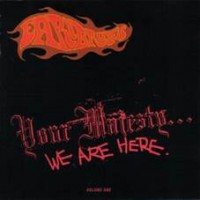 Image of Earl Brutus - Your Majesty...We Are Here (Expanded Edition)