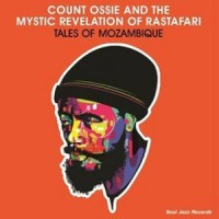 Image of Count Ossie And The Mystic Revelation Of Rastafari - Tales Of Mozambique