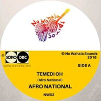 Image of Afro National - Temedi Oh / Den Kick