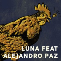 Luna Feat. Alejandro Paz / Carisma - Road Works Part 1