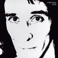 John Cale - Fear - White Vinyl Edition
