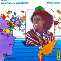 Alice Coltrane - World Galaxy - Back To Black Edition