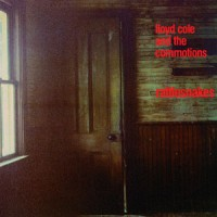 Lloyd Cole And The Commotions - Rattlesnakes - Bonus Tracks Edition