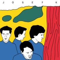 Josef K - It's Kinda Funny (The Singles)