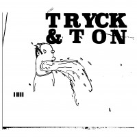 Image of Tryck & Ton - Tryck & Ton Edits