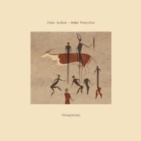Faze Action - Zeke Manyika - Mangwana - Inc. A Vision Of Panorama Remix