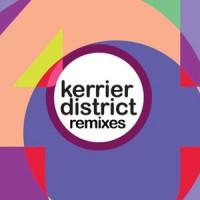 Kerrier District - Remixes - Inc. Ricardo Villalobos & Max Loderbauer / KiNK / Head High Remixes