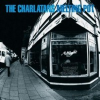 Image of The Charlatans - Melting Pot