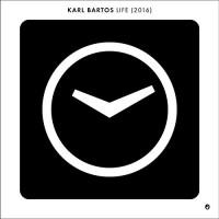 Karl Bartos - Life (2016)