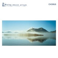 Image of Flying Saucer Attack - Chorus