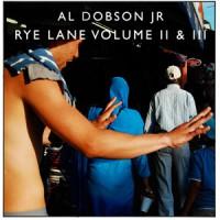 Image of Al Dobson Jr - Rye Lane Volume II & III
