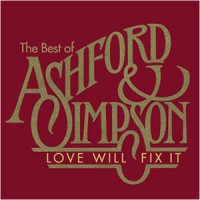 Ashford & Simpson - Love Will Fix It: The Best Of Ashford & Simpson