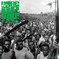 Image of Various Artists - Wake Up You! Vol. 2 - The Rise & Fall Of Nigerian Rock Music (1972-1977)